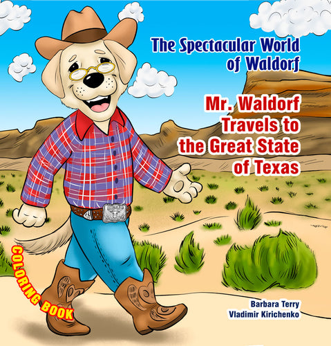 Mr. Waldorf Travels to Great State of Texas - Coloring Book