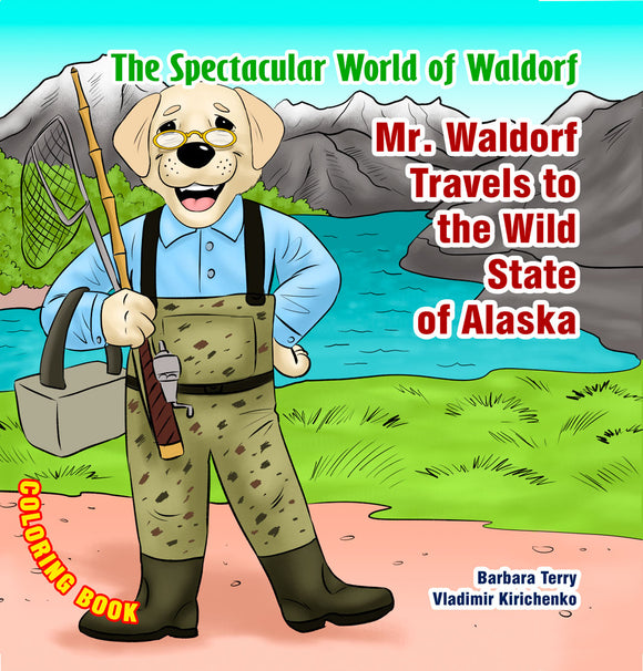 Mr. Waldorf Travels to Alaska - Coloring Book