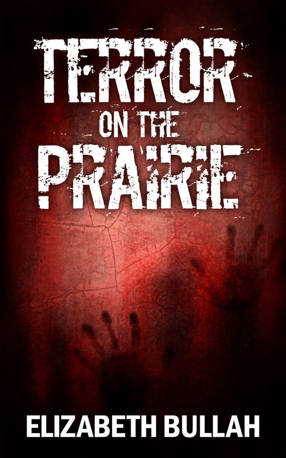 Terror on the Praire (All Titles Ship After Release Date)