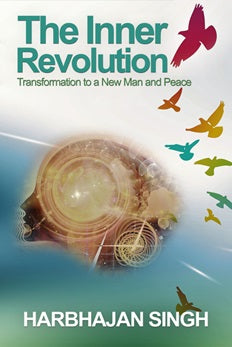 The Inner Revolution: Transformation to a New Man and Peace