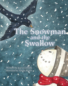 The Snowman and the Swallow, A Tale of Friendship