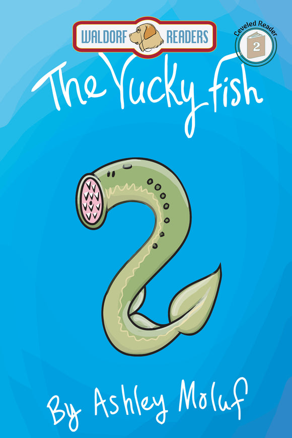 The Yucky Fish (All Titles Ship After Release Date)