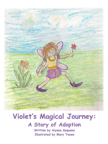 Violet's Magical Journey: A Story of Adoption