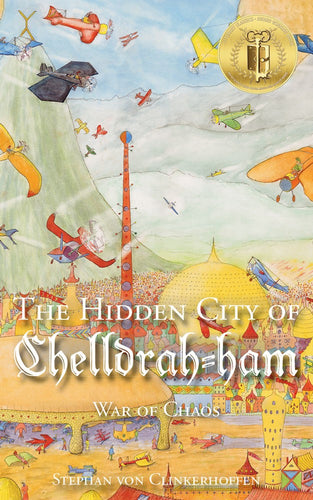 The Hidden City of Chelldrah-ham: War of Chaos (Hardcover) (All Titles Ship After Release Date)