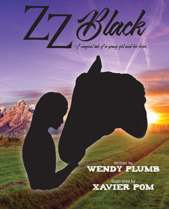"ZZ Black ""The Classic tale of a girl and the horse she loved"""