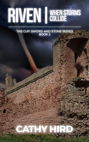 Riven: When Storms Collide The Cup, Sword and Stone Series Book 2