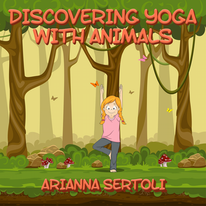 Discovering Yoga With Animals