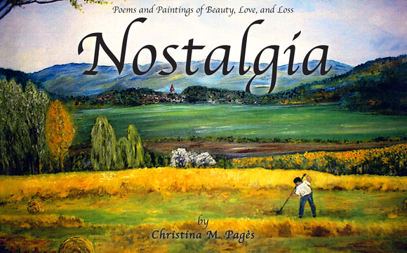 Nostalgia: Poetry and Paintings of Beauty, Love and Loss