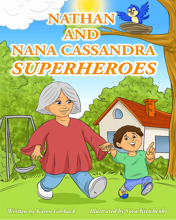 Nathan and Nana Cassandra – Superheroes