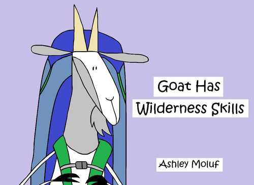 Goat Has Wilderness Skills (All Titles Ship After Release Date)