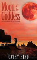Moon of the Goddess (Hardcover) (All Titles Ship After Release Date)