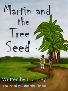 Martin and the Tree Seed