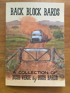 Back Block Bards - A Collection of Bush Verse by Bush Bards