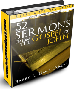 52 Sermon Outlines from the Gospel of John
