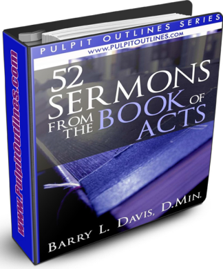 52 Sermon Outlines from the Book of Acts