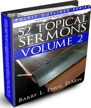 52 Topical Sermon Outlines Volume 2