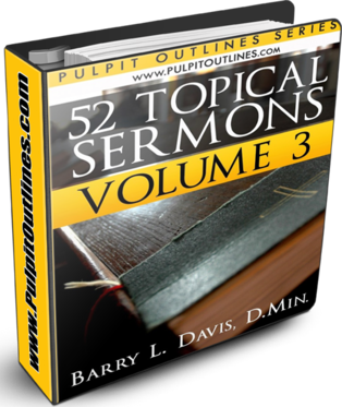52 Topical Sermon Outlines Volume 3
