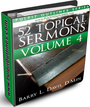 52 Topical Sermon Outlines Volume 4