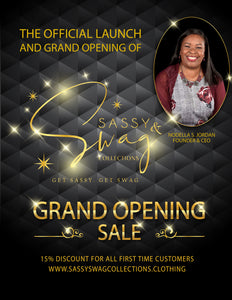 Grand Opening Promotion of Sassy & Swag Collections