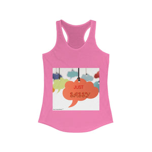 Sassy & Swag Collections - Just Sassy! Women's Ideal Racerback Tank
