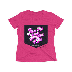 Sassy & Swag Collections - I'm a Pink and Sassy Kind of Girl Women's Heather Wicking Tee