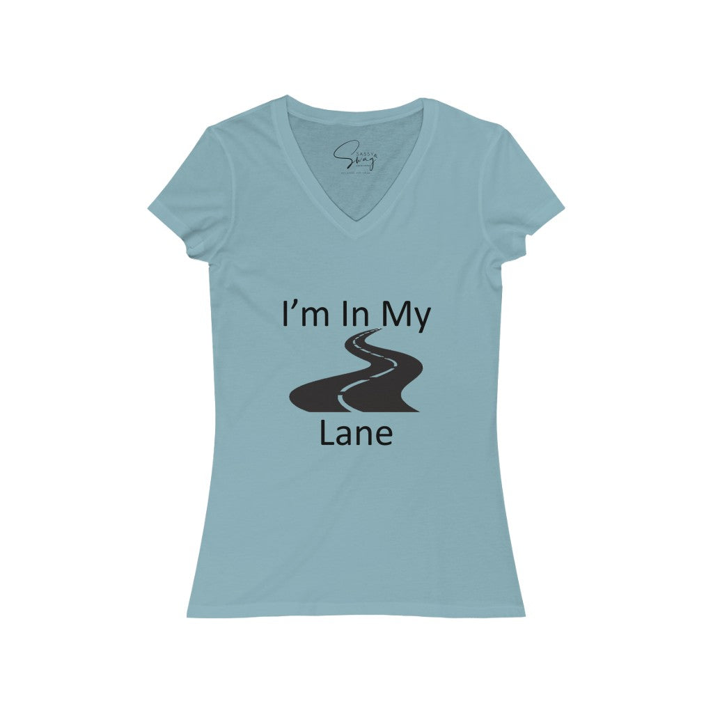 I'm In My Lane Women's Jersey Short Sleeve V-Neck Tee