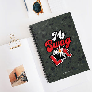 My Swag Is Lit Spiral Notebook - Ruled Line