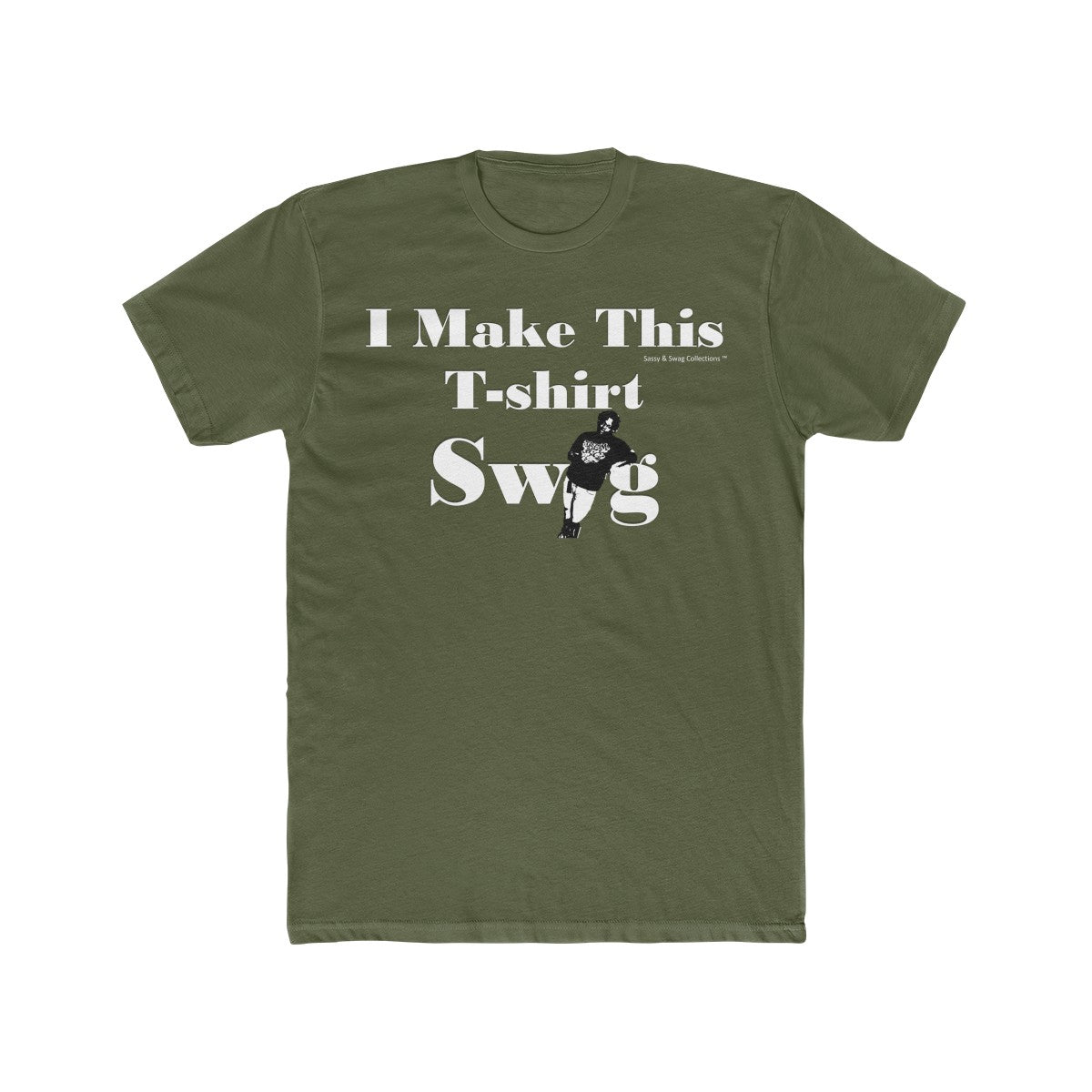 Sassy & Swag Collections - I Make This T-shirt Swag Men's Cotton Crew Tee