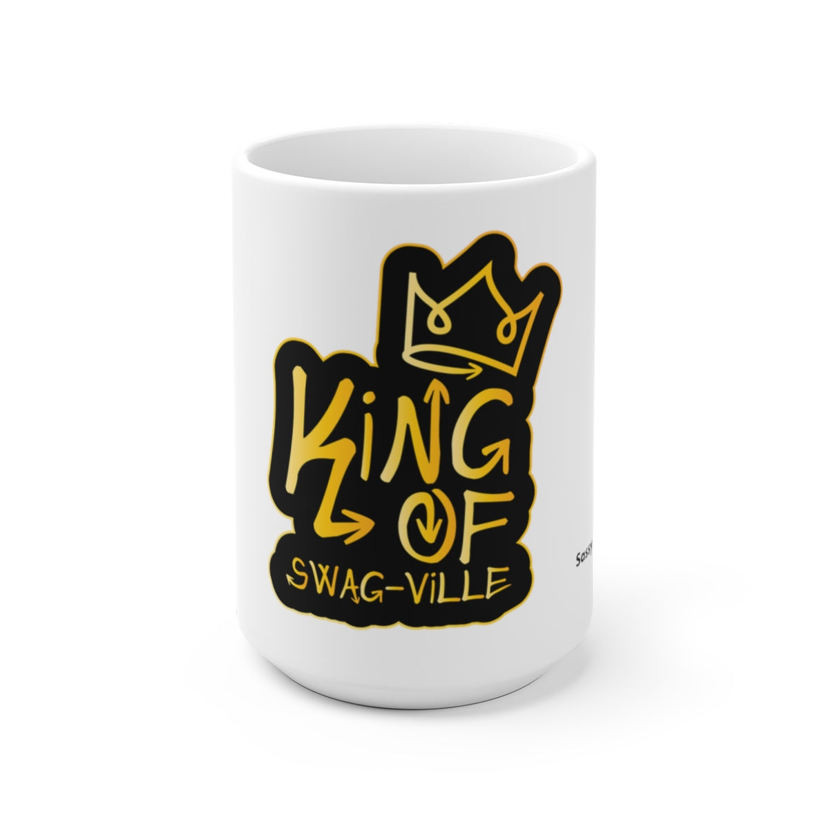 Sassy & Swag Collections - King of Swag-ville White Ceramic Mug