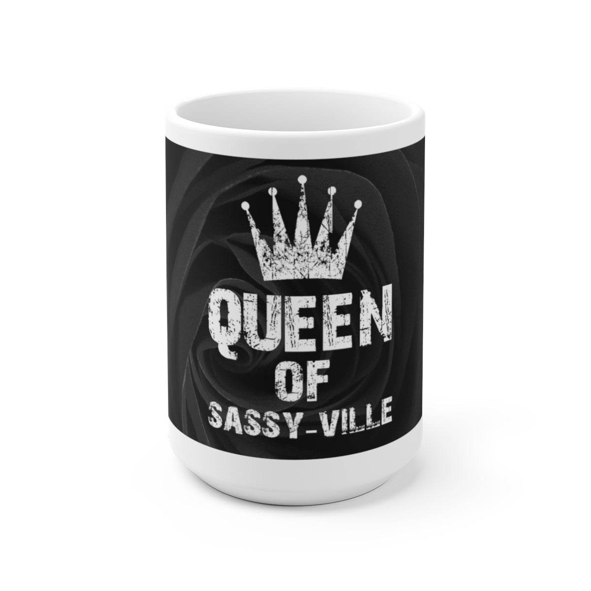 Sassy & Swag Collections - Queen of Sassy-ville Gray Rose White Ceramic Mug