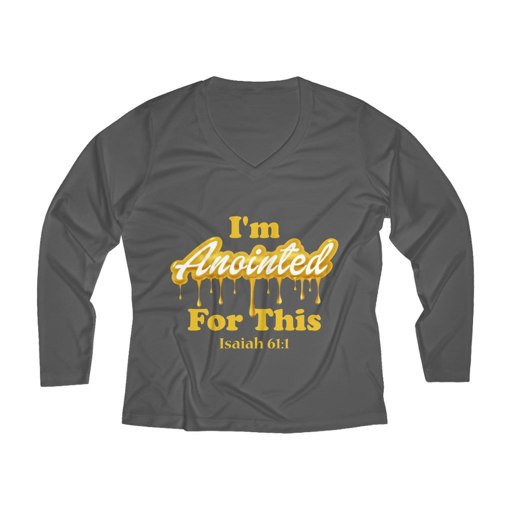 I'm Anointed For This Women's Long Sleeve V-neck Tee