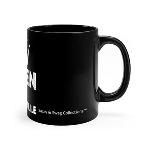 Sassy & Swag Collections - Queen of Sassy-ville Black mug 11oz