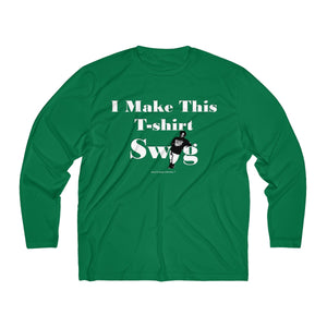 Sassy & Swag Collections - I Make This T-shirt Swag Men's Long Sleeve Tee