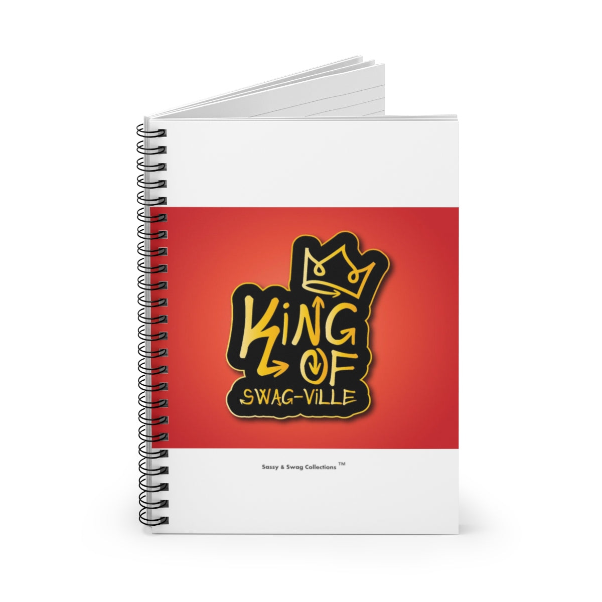 Sassy & Swag Collections - King of Swag-ville Spiral Notebook - Ruled Line