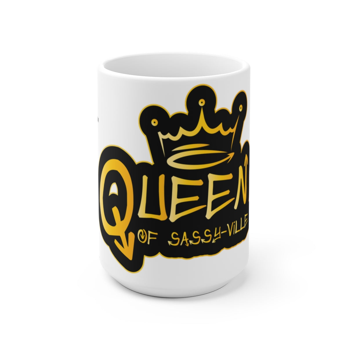 Sassy & Swag Collections - Queen of Sassy-ville White Ceramic Mug