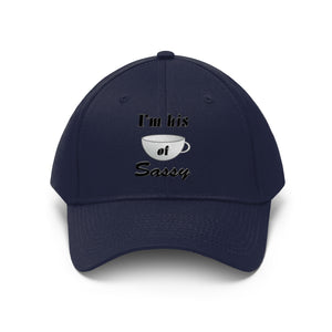 Sassy & Swag Collections - I'm His Cup of Sassy Women's Twill Hat