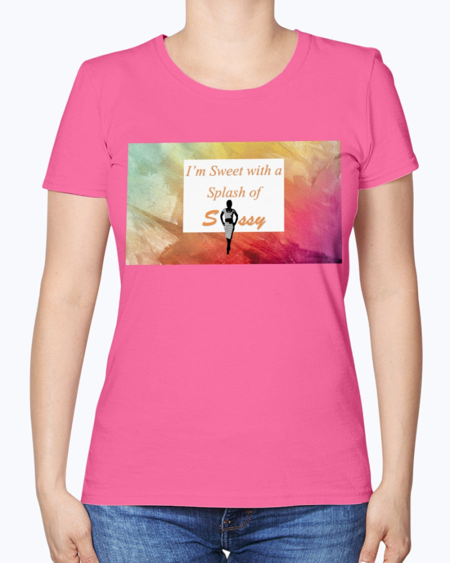 I'm Sweet with a Splash of Sassy Ladies Heavy Cotton T-Shirt