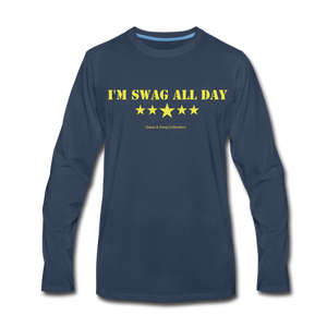 I'm Swag All Day Men's Premium Long Sleeve T-Shirt - navy