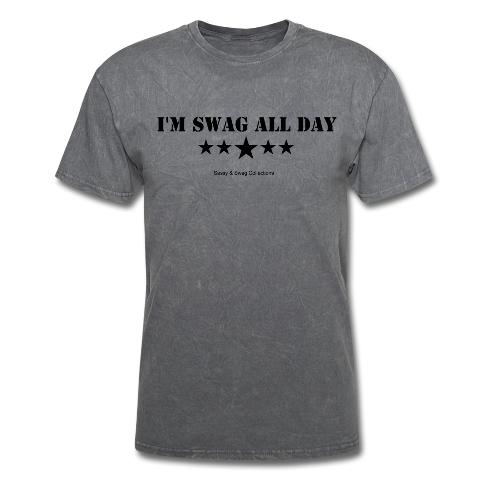 I'm Swag All Day Men's T-Shirt - mineral charcoal gray