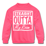Straight Outta My Room Kids' Crewneck Sweatshirt - neon pink