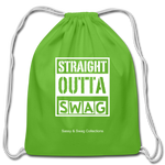 Straight Outta Swag Cotton Drawstring Bag - clover