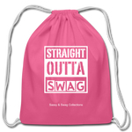 Straight Outta Swag Cotton Drawstring Bag - pink