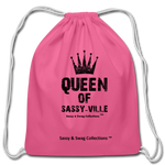 Queen of Sassy-ville Cotton Drawstring Bag - pink