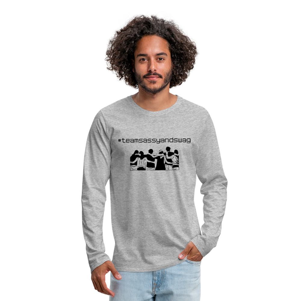 #teamsassyandswag Men's Premium Long Sleeve T-Shirt - heather gray