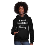 Saved Sanctified and Sassy Women's Hoodie - black