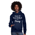 Saved Sanctified and Sassy Women's Hoodie - navy