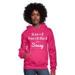 Saved Sanctified and Sassy Women's Hoodie - fuchsia