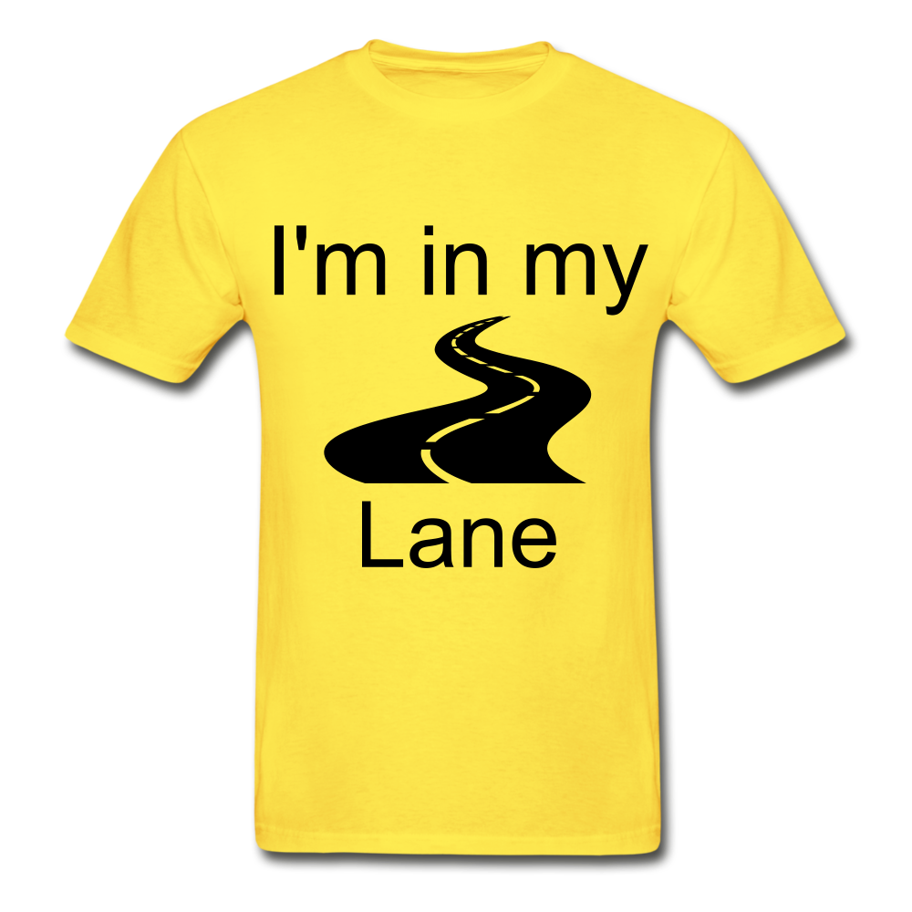 I'm In My Lane Hanes Adult Tagless T-Shirt - yellow