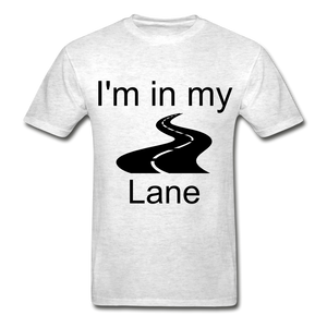 I'm In My Lane Hanes Adult Tagless T-Shirt - light heather gray