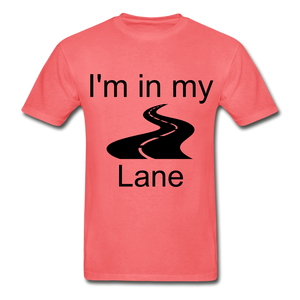 I'm In My Lane Hanes Adult Tagless T-Shirt - coral